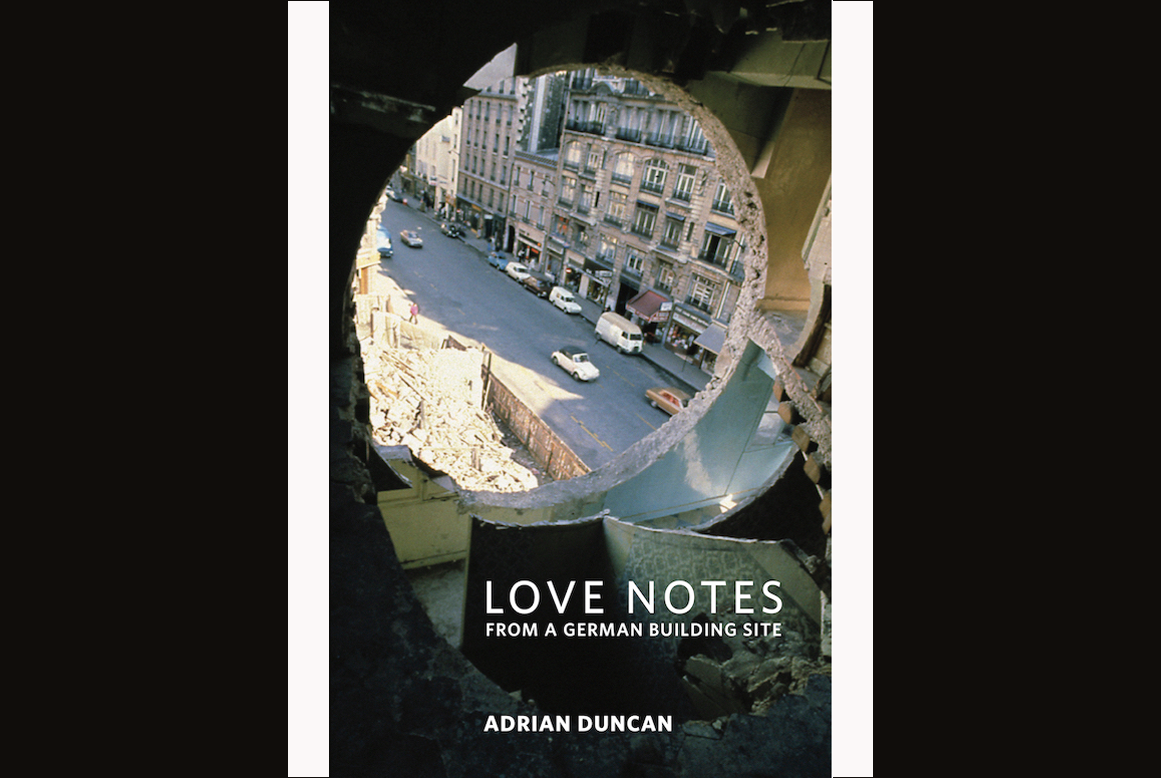 Cover of Love Notes from a German Building Site by Adrian Duncan